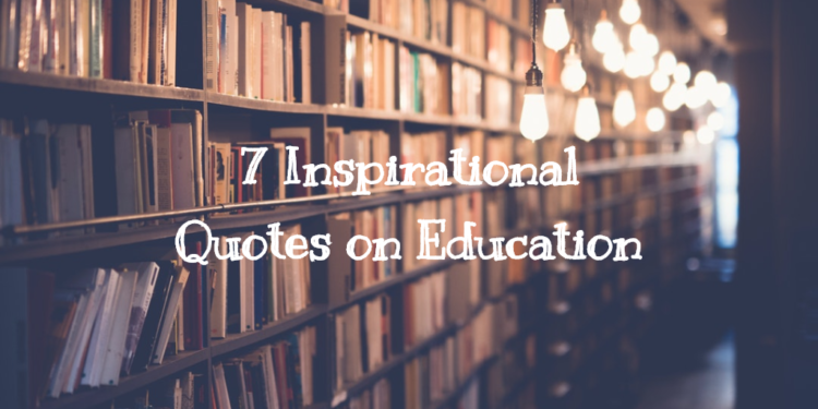 Inspirational Quotes on Education